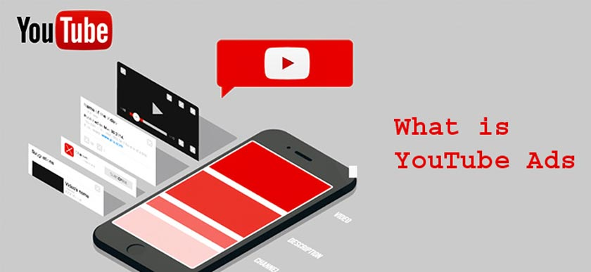 What is YouTube Ads and How to Create a Successful Video Ad?