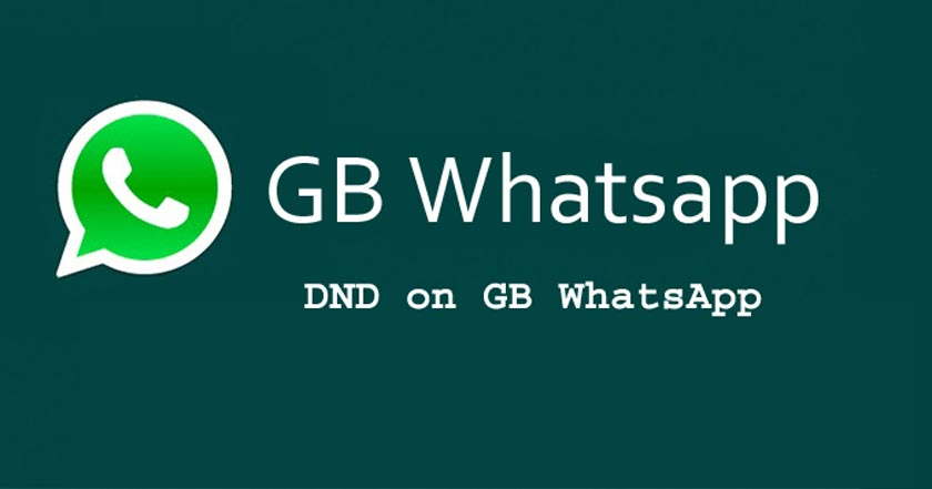 How to Use DND mode on GB Whatsapp?