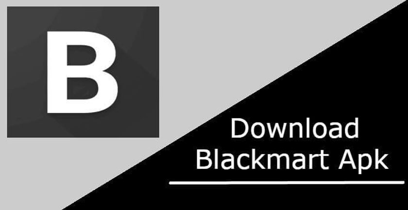 Download Blackmart Apk Free for Android