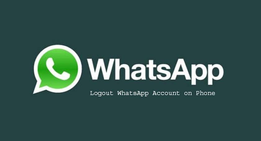 Logout WhatsApp Account on Phone