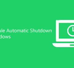 How to Schedule Automatic Shutdown in Windows 10,8,7