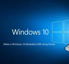How to Make a Windows 10 Bootable USB Using Etcher?