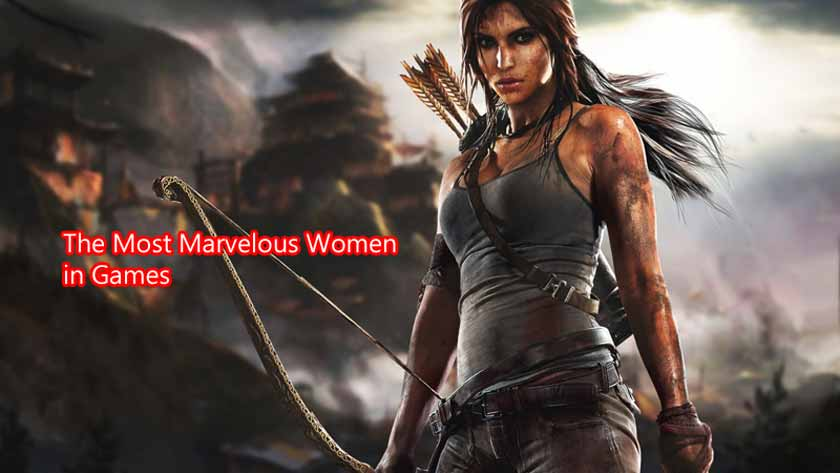 The Most Marvelous Women in Games