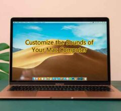 Way to Customize the Sounds of Your Mac Computer