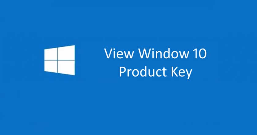 How to View Product Keys on Windows 10