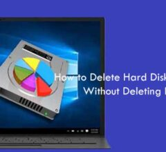 How to Delete Hard Disk Partition Without Deleting Files