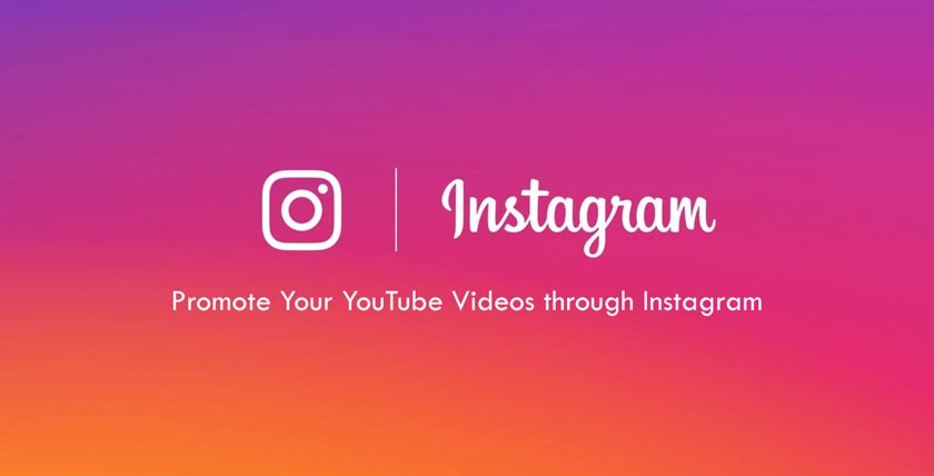 Promote Your YouTube Videos through Instagram