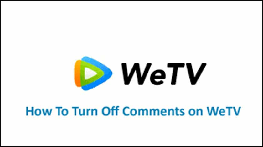 How To Turn Off Comments on WeTV