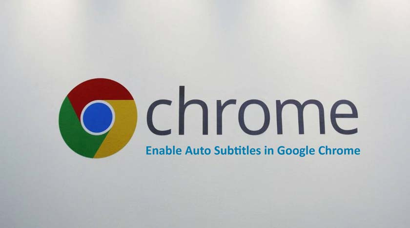 How to Enable Auto Subtitles in Google Chrome