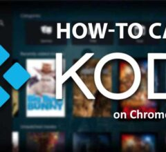 How to Cast KODI Content on Chromecast