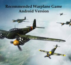 Recommended Warplane Game Android Version