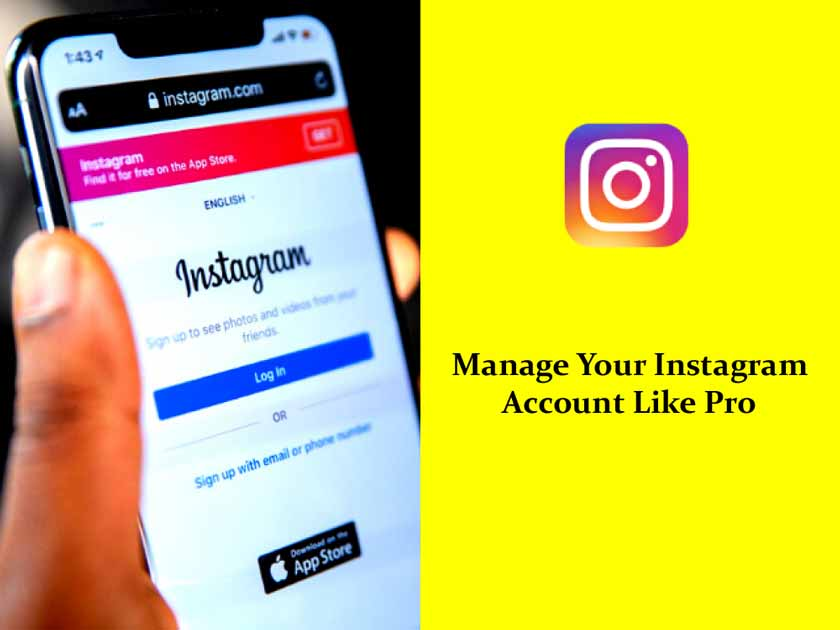 Manage Your Instagram Account Like Pro