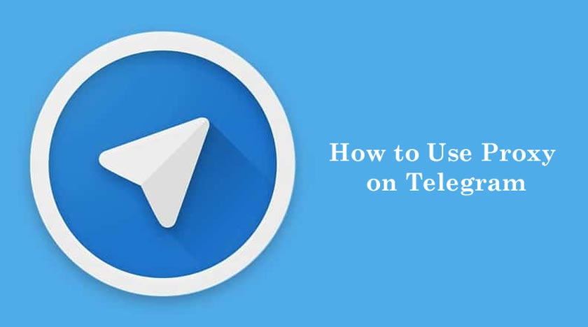 How to Use Proxy on Telegram
