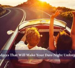 5 Gadgets That Will Make Your Date Night Unforgettable