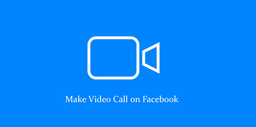 How to Make Video Call on Facebook
