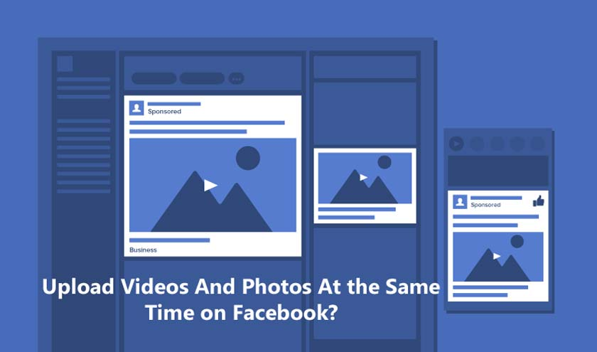 Upload Videos And Photos At the Same Time on Facebook