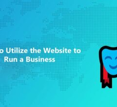 Utilize the Website to Run a Business