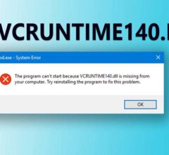 How to Fix Vcruntime140.dll Error on Windows 10