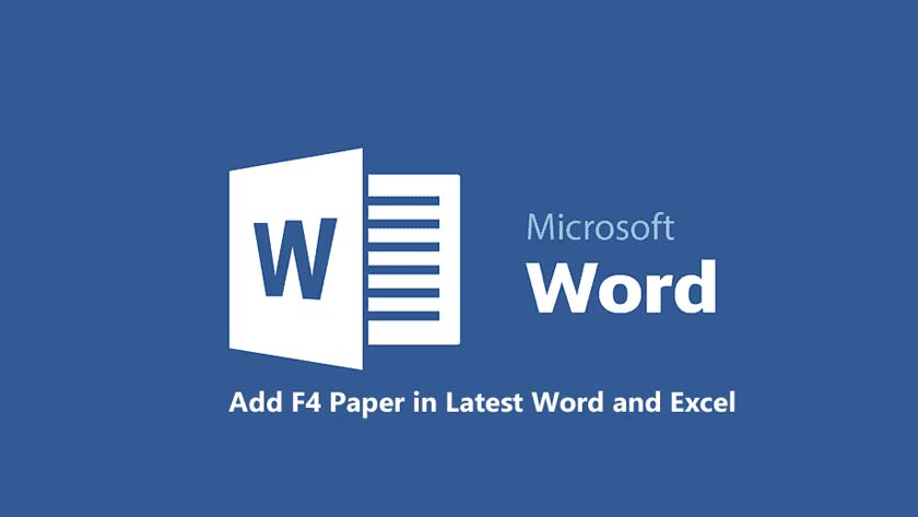 Add F4 Paper in Latest Word and Excel