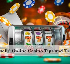 Useful Online Casino Tips and Tricks