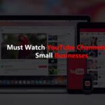 Must Watch YouTube Channels for Small Businesses