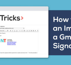 How to Insert Images to Your Gmail Email Signature