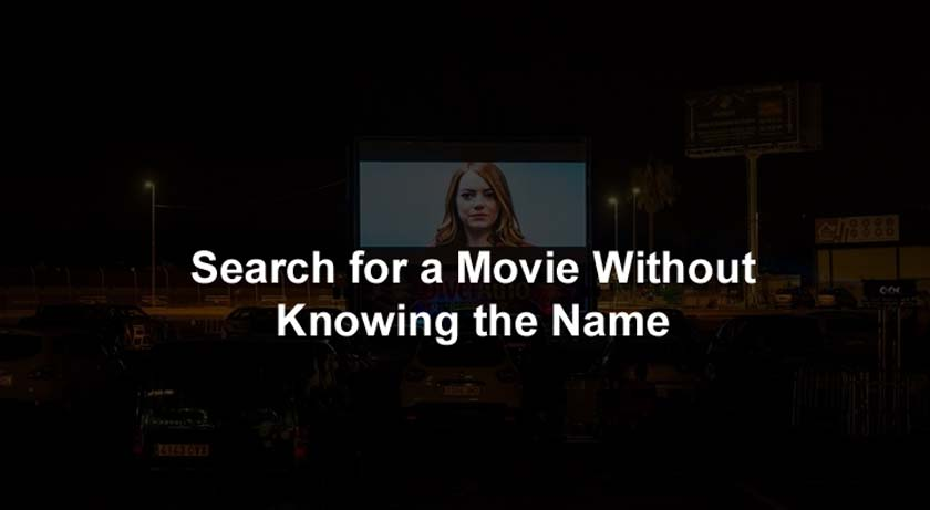 Search for a Movie Without Knowing the Name