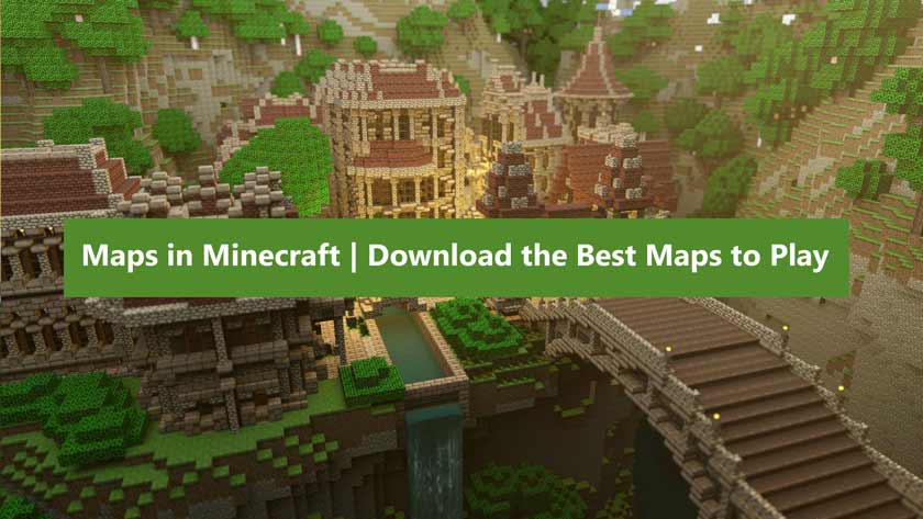 Maps in Minecraft | Download the Best Maps to Play