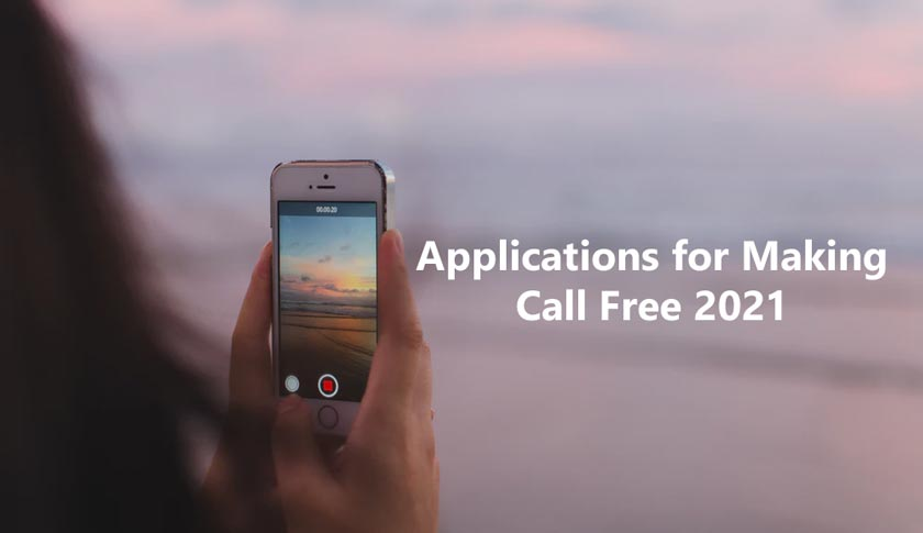 Applications for Making Calls Free