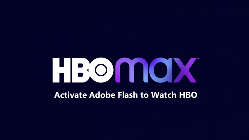 How to Activate Adobe Flash to Watch HBO