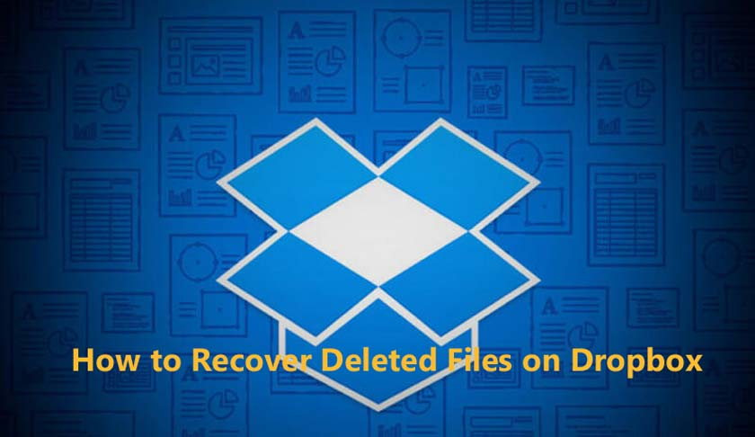 How to Recover Deleted Files on Dropbox
