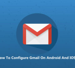 How To Configure Gmail On Android And IOS