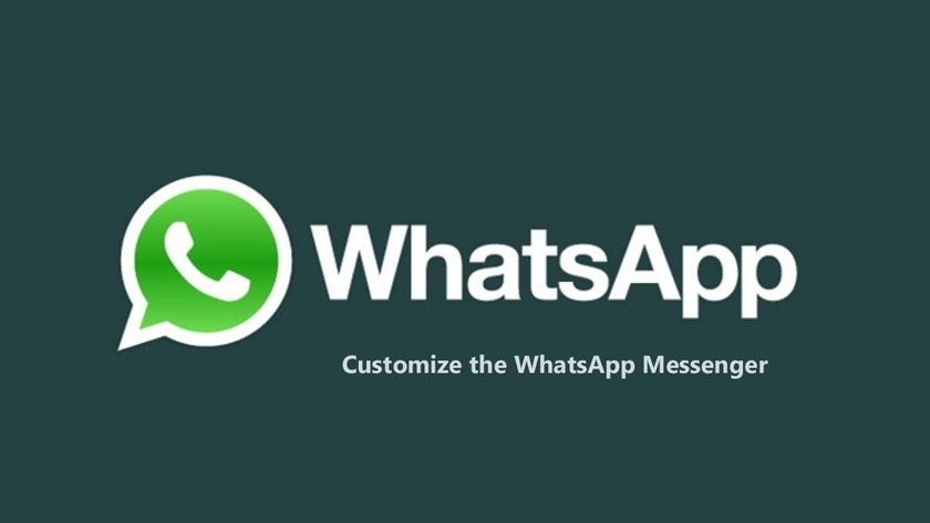 How to Customize the WhatsApp Messenger