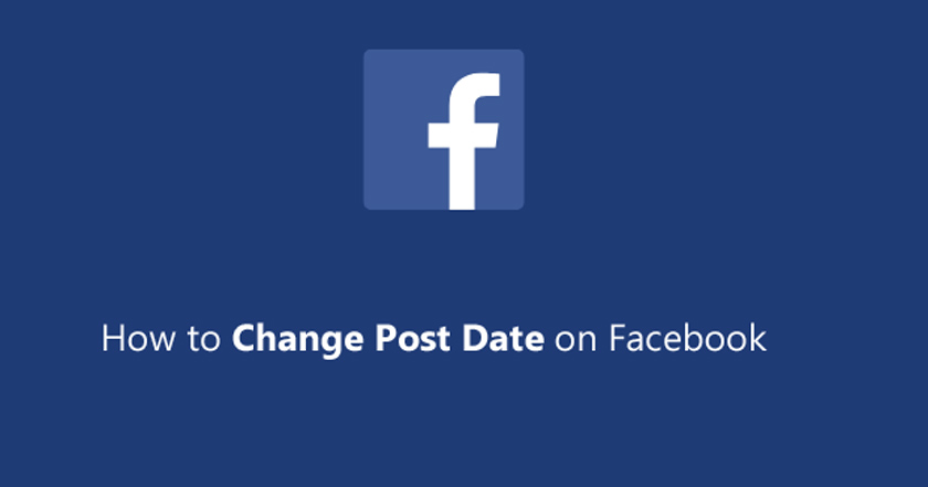 How to Change Post Date on Facebook