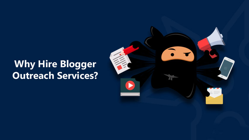 Why Hire Blogger Outreach Services?