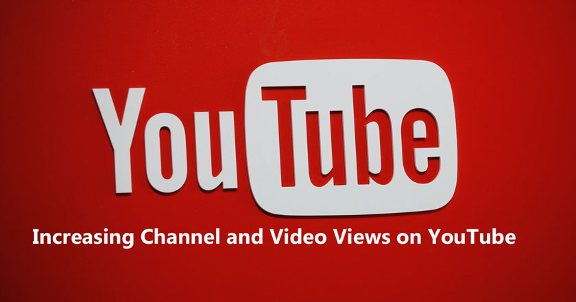 Tips for Increasing Channel and Video Views on YouTube