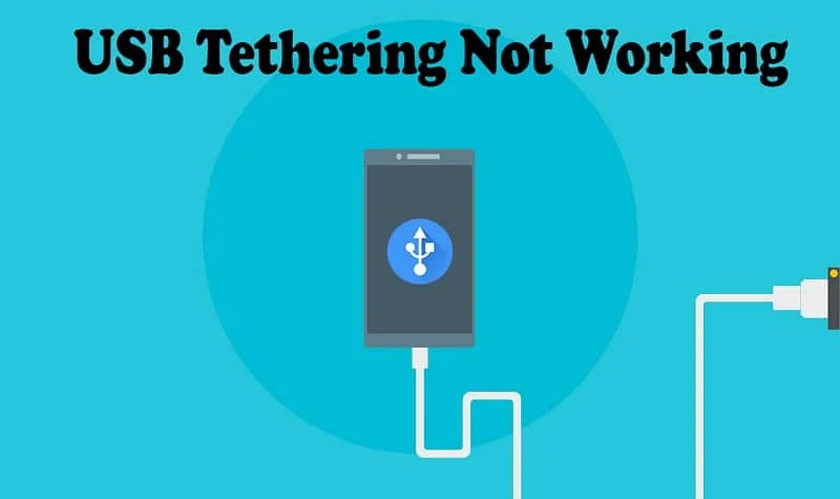 5 Ways to Overcome USB Tethering Not Connecting to Laptop & PC