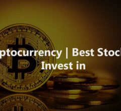 Cryptocurrency | Best Stocks to Invest in