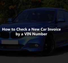 How to Check a New Car Invoice by a VIN Number