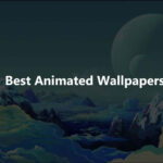Best Animated Wallpapers