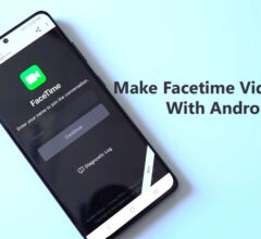 How to Make Facetime Video Calls With Android