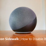 Amazon Sidewalk | What It Is And How to Disable It?